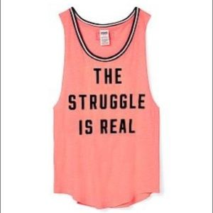 """""""The Struggle Is Real"""" Victoria's Secret Tank Top"""